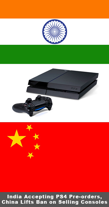 India Now Accepting PS4 Pre-orders, China Lifts Ban on Selling Consoles
