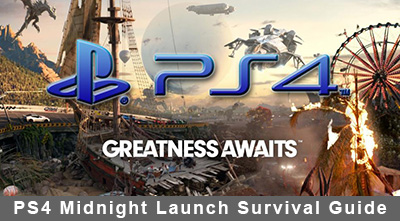 PlayStation 4 Midnight Launch Survival Guide