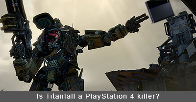 Is Titanfall a PlayStation 4 killer?