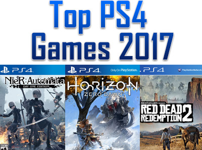 Top PS4 Games 2017