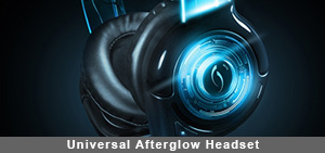 Universal Afterglow Headset