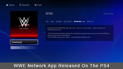 WWE Network App Released On The PlayStation 4